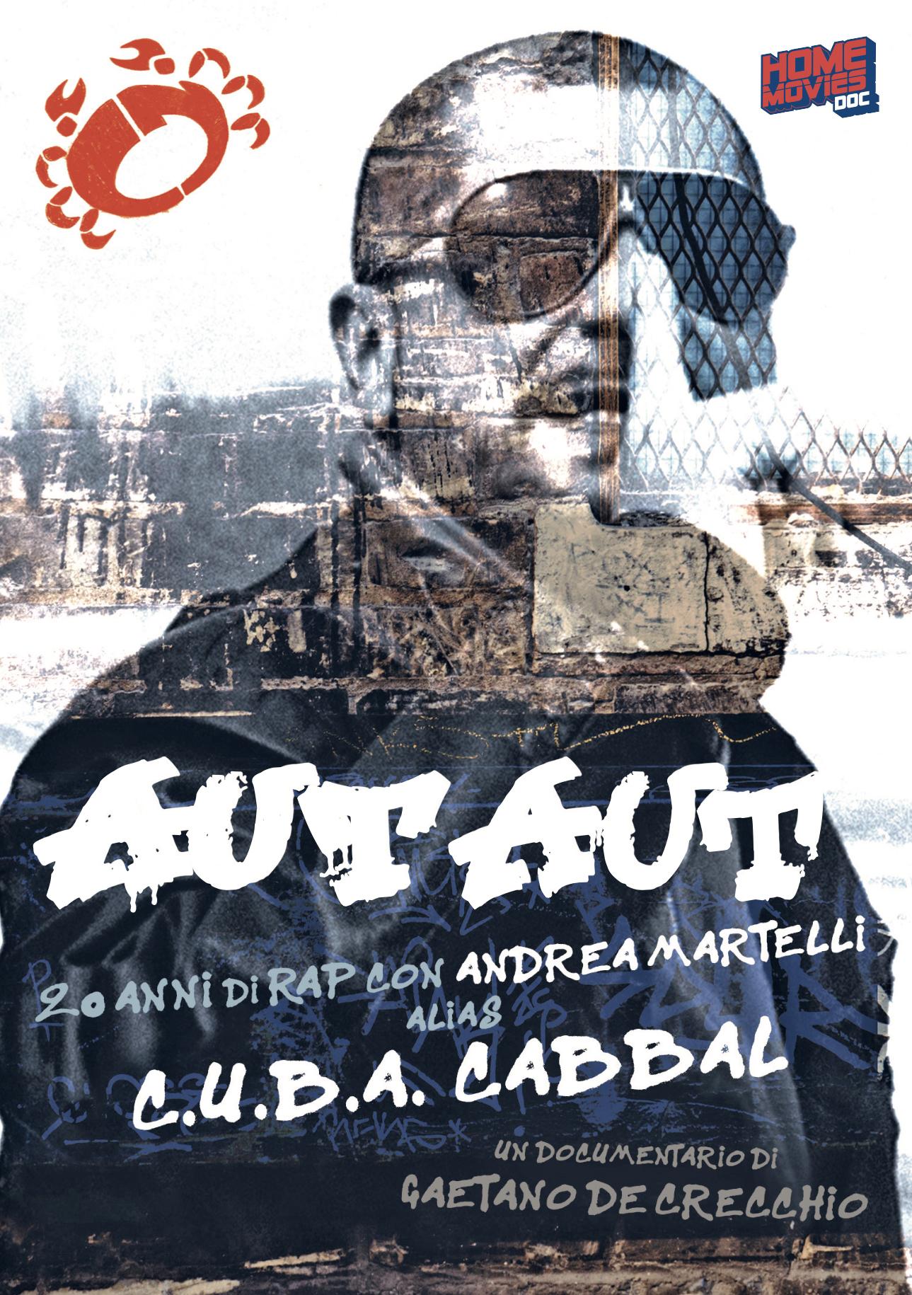 AUT AUT - 20 ANNI DI RAP CON ANDREA MARTELLI ALIAS CUBA CABBAL (