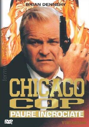CHICAGO COP PAURE INCROCIATE (DVD)