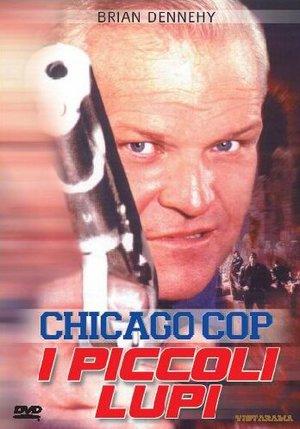 CHICAGO COP I PICCOLI LUPI (DVD)