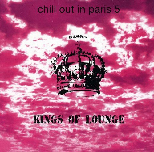 CHILL OUT IN PARIS 5 (CD)