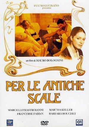 PER LE ANTICHE SCALE (DVD)