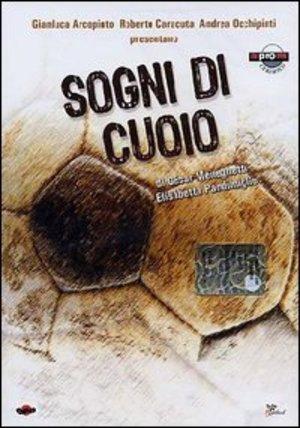 SOGNI DI CUOIO (DVD)