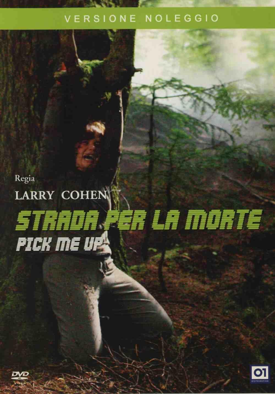 STRADA PER LA MORTE - PICK ME UP - EX NOLEGGIO (DVD)