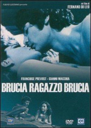 BRUCIA RAGAZZO BRUCIA (DVD)