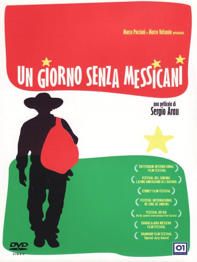 UN GIORNO SENZA MESSICANI (DVD)