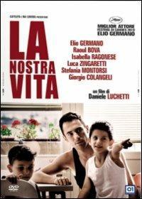 LA NOSTRA VITA (DVD)