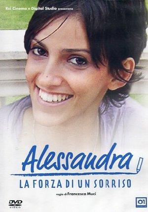 ALESSANDRA - LA FORZA DI UN SORRISO (DVD)