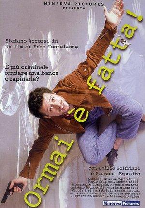 ORMAI E' FATTA! (DVD)