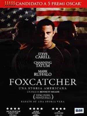FOXCATCHER - UNA STORIA AMERICANA (DVD)