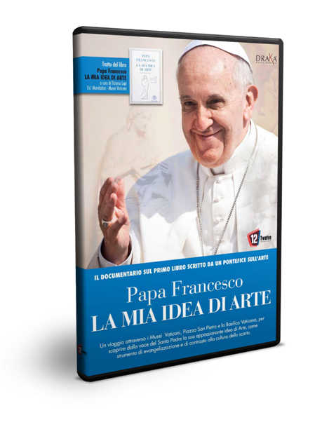 PAPA FRANCESCO - LA MIA IDEA DI ARTE (DVD)