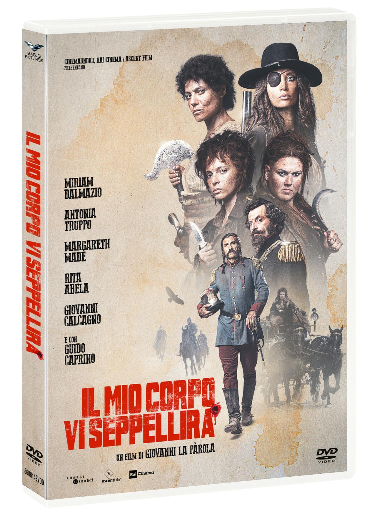 IL MIO CORPO VI SEPPELLIRA' (DVD)
