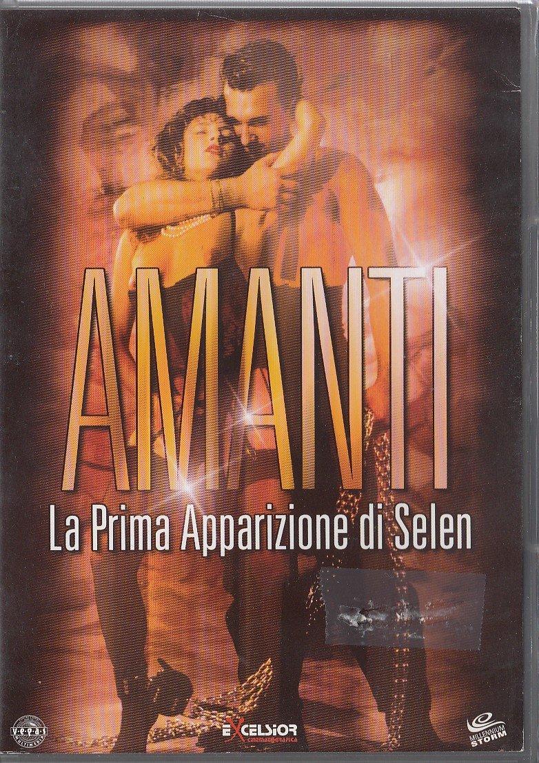 SELEN - AMANTI LA PRIMA VOLTA DI SELEN - EX NOLEGGIO (DVD)