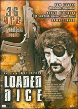 LOADED DICE (DVD)