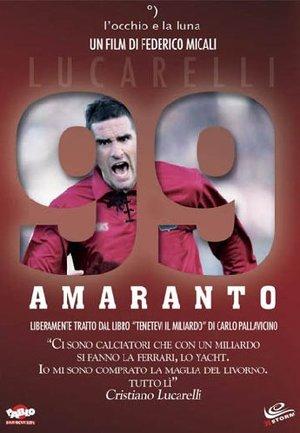 99 AMARANTO. LUCARELLI * (DVD)