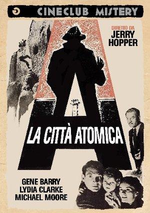 LA CITTA' ATOMICA (DVD)