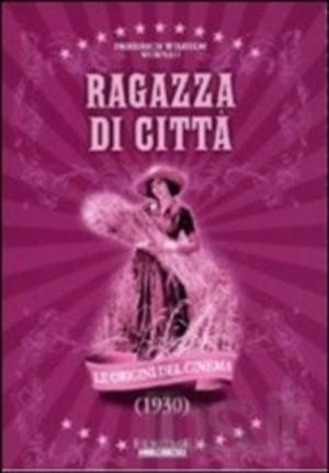 RAGAZZA DI CITTA' (DVD)
