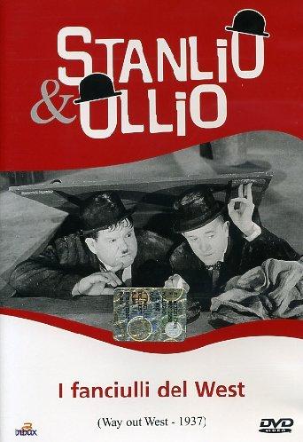 STANLIO E OLLIO - I FANCIULLI DEL WEST - GLI ALLEGRI VAGABONDI (