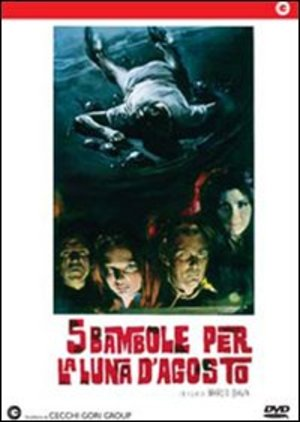 5 BAMBOLE PER LA LUNA D'AGOSTO (DVD)