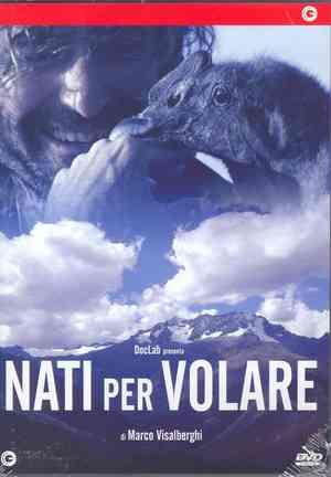 NATI PER VOLARE (DVD)