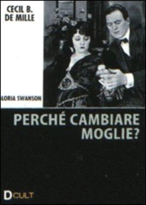 PERCHE' CAMBIARE MOGLIE? (DVD)