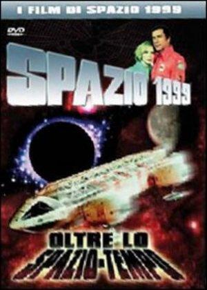 SPAZIO 1999 - OLTRE LO SPAZIO-TEMPO (DVD)