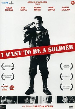 I WANT TO BE A SOLDIER (DVD)