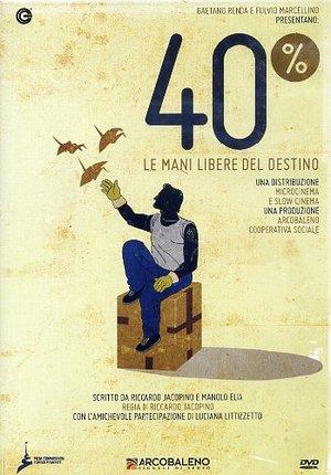 40% - LE MANI LIBERE DEL DESTINO (DVD)