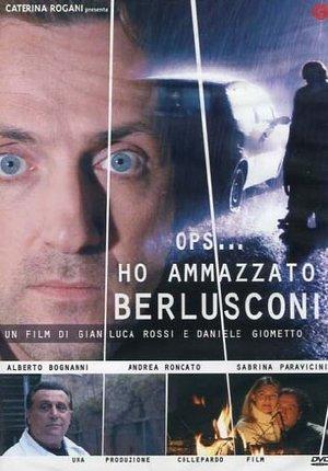OPS... HO AMMAZZATO BERLUSCONI (DVD)