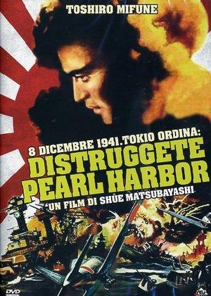 8 DICEMBRE 1941 TOKIO ORDINA, DISTRUGGETE PEARL HARBOUR (DVD)