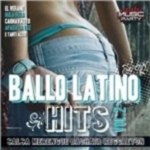 BALLO LATINO HITS VOL.2 (CD)
