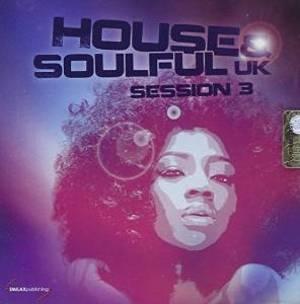 HOUSE & SOULFUL UK SESS.3 (CD)