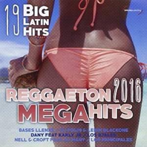 REGGAETON 2016 MEGA HITS (CD)