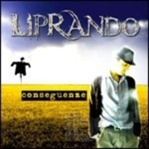 LIPRANDO - CONSEGUENZE (CD)