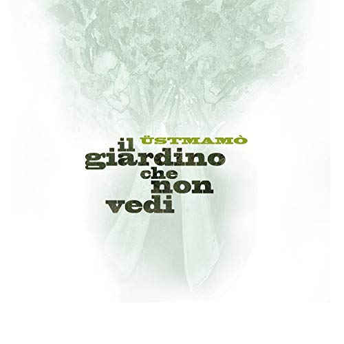USTMAMO - IL GIARDINO CHE NON VEDI (CD)