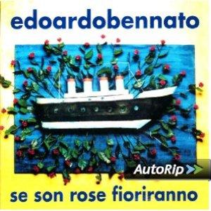 EDOARDO BENNATO - SE SON ROSE FIORIRANNO (CD)