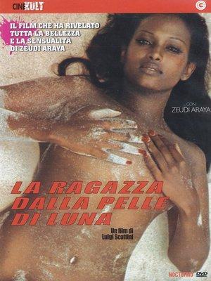 LA RAGAZZA DALLA PELLE DI LUNA (DVD)