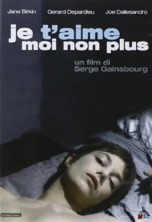 JE T'AIME MOI NON PLUS (DVD)