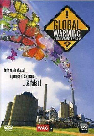 GLOBAL WARNING LA TERRA E' VERAMENTE IN PREICOLO? (DVD)