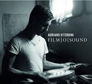 ADRIANO VITERBINI - FILM O SOUND (CD)