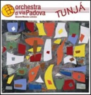 ORCHESTRA DI VIA PADOVA - TUNJA' (CD)
