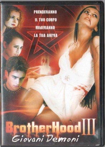 BROTHERHOOD III - GIOVANI DEMONI (DVD)