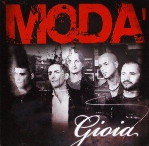 MODA' - GIOIA -(CD+DVD) (CD)