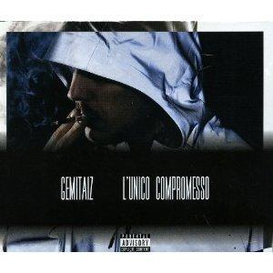 GEMITAIZ - L'UNICO COMPROMESSO (CD)