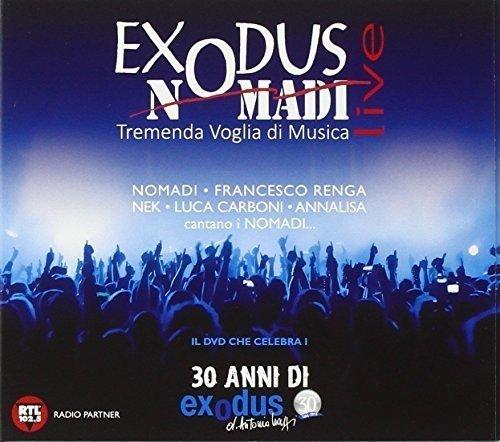 NOMADI - (SLIM) EXODUS NOMADI LIVE TREMENDA VOGLIA DI MUSICA (DV