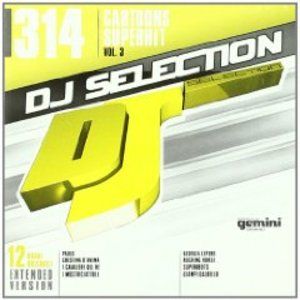 DJ SELECTION 314: CARTOONS SUPERHIT VOL.3 (CD)