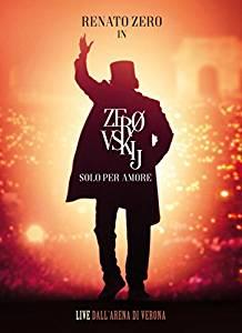 RENATO ZERO - ZEROVSKIJ - SOLO PER AMORE LIVE (2 CD) (CD)