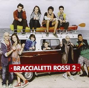 BRACCIALETTI ROSSI 2 (CD)