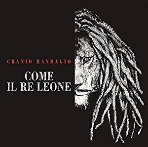 CRANIO RANDAGIO - COME IL RE LEONE (CD)