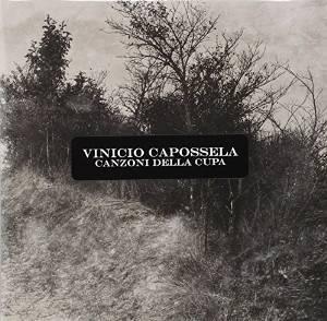 VINICIO CAPOSSELA - CANZONI DELLA CUPA (CD)