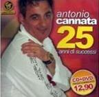 ANTONIO CANNATA - 25 ANNI DI SUCCESSI -CD + DVD (CD)